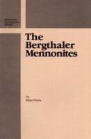 Bergthaler Mennonites