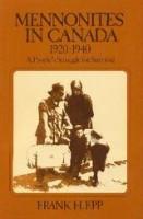 Mennonites in Canada Vol. 2 1920-1940